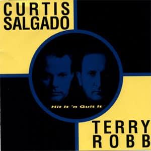 Hit It 'n Quit It, Curtis Salgado