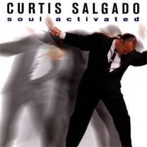 Soul Activated, Curtis Salgado