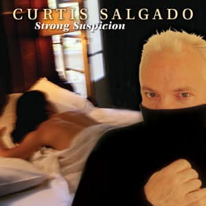 strong-suspicion, Curtis Salgado