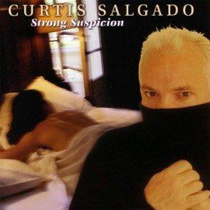 Curtis Salgado, strong-suspicion